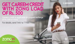 ZONG 4G Offers Free Careem Credits on a Recharge of PKR 500 & Above