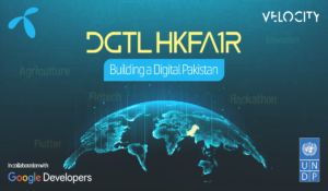 Telenor Velocity Collaborates With Google & UNDP To launch 'Digital Hackfair'