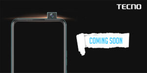 TECNO  To Launch its First Pop up Selfie Camera Soon
