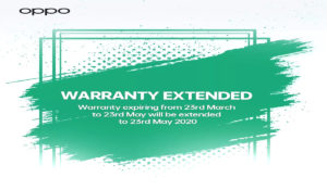 OPPO  Extended The Warranty Period For 2 Months For All Products Due To The Coronavirus Pandemic