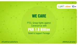 PTCL Group Fights Against Coronavirus with PKR 1.9 Billion Relief & Support Package