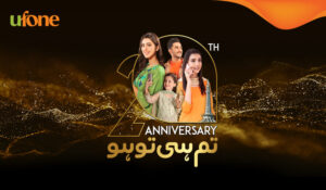 """Tum Hi Tou Ho"" Pakistani Teleco brand Ufone Celebrates Its 20th Anniversary"