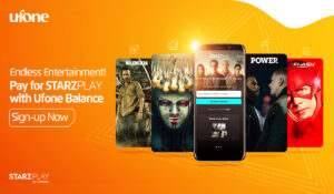 Ufone brings STARZPLAY by Cinepax for U