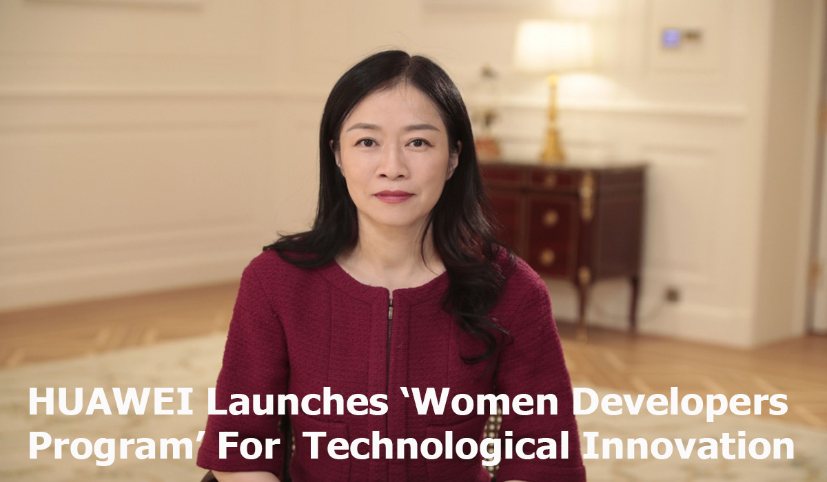 HUAWEI Launches 'Women Developers Program' For Technological Innovation