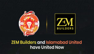 ZEM Builders and Islamabad United have United Now
